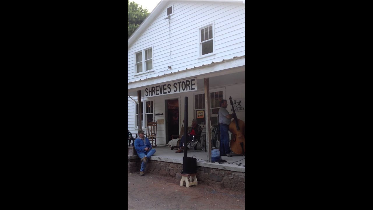 Smoke Hole WV Pickabilly Show   Shrieveu0027s General Store