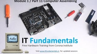 Part 11  : Computer Assembling - Hands on Lab