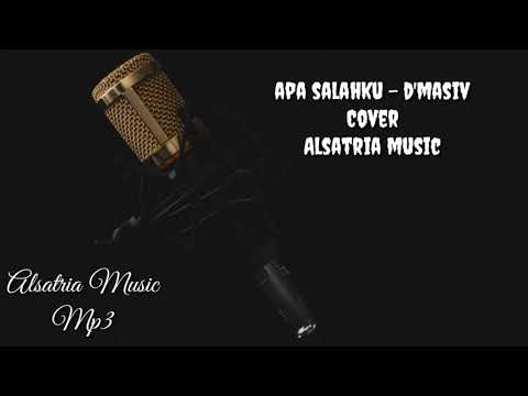 Apa salah ku - D'masiv (acoustic cover by alsatria music)