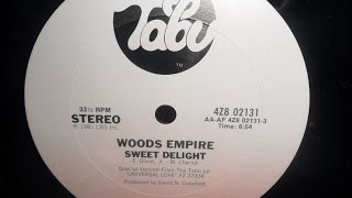 Woods Empire -  Sweet Delight (Antons Choice) 1981