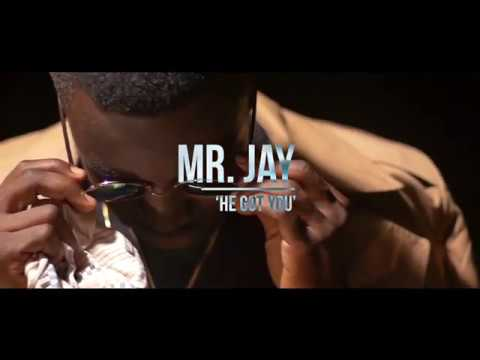 Mr. Jay - He Got You Official Video