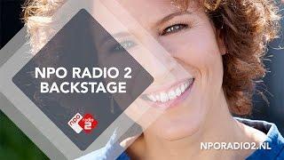 Backstage met Evelien de Bruijn | NPO Radio 2