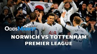 Norwich City Vs. Tottenham Preview | Live Odds And Predictions