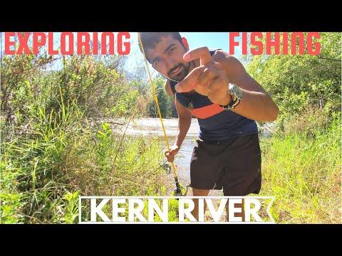 Exploring & Fishing: Kern River