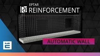 EPTAR REINFORCEMENT  |  Automatic Wall Reinforcement