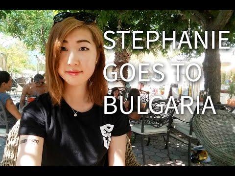 Stephanie Goes to Bulgaria
