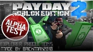 MPR Season 2 Ep. 1 - PayDay2 Roblox
