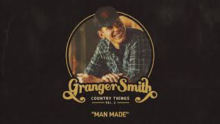 Granger Smith - Man Made (Official Audio) YouTube Videos