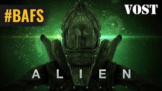 Alien: Covenant – Prologue – Bande Annonce VOSTFR – 2017