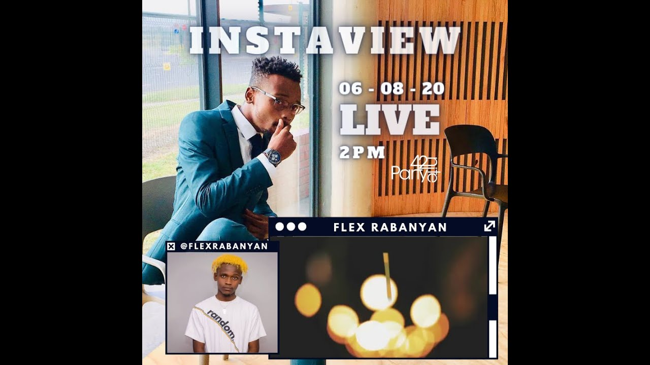 Download FLEX RABANYAN LIVE #INSTAVIEW presented by Party42nite [S02E12]