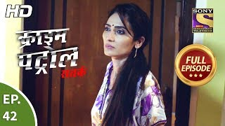 Crime Patrol Satark Season 2 - Ep 42 - Full Episode - 10th September, 2019