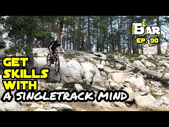 Ep. 91 - A Singletrack Mind