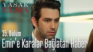 Emir ve Lila: Son Dakika - Yasak Elma 35. Bölüm