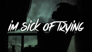 Gambar cover Vaboh - im sick of trying (Lyrics / Lyric Video)
