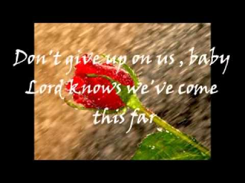 Don't Give Up On Us - Rex Smith ( with lyrics )