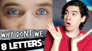 Baixar Why Don't We - 8 Letters [REACCIÓN]
