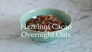 Deliciously Ella - Chocolate and Hazelnut Overnight Oats