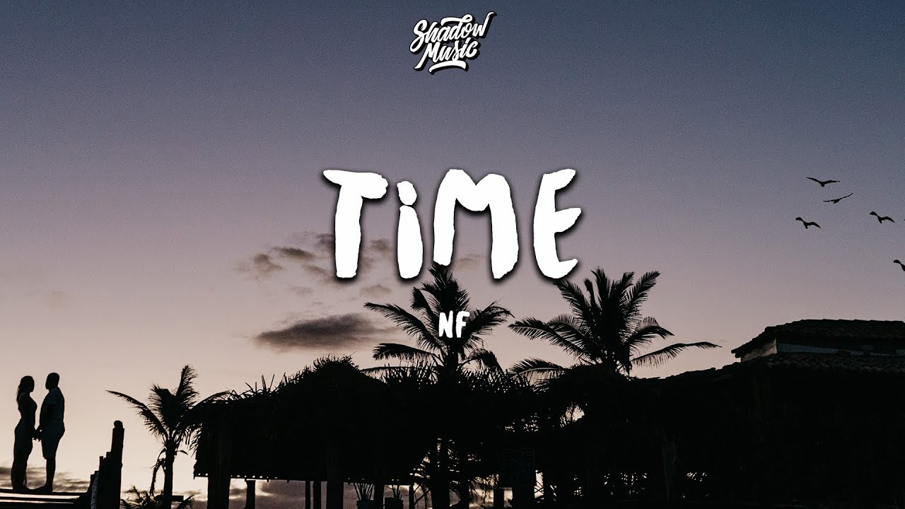 NF – Time Lyrics