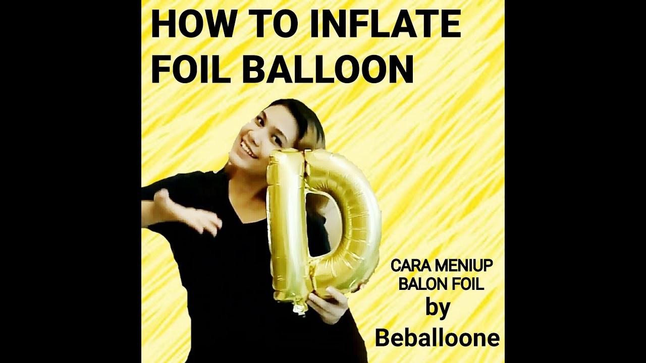 How to Blow Up Foil Balloons