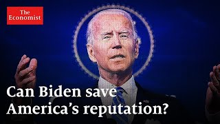 How Biden can be a global leader | The Economist
