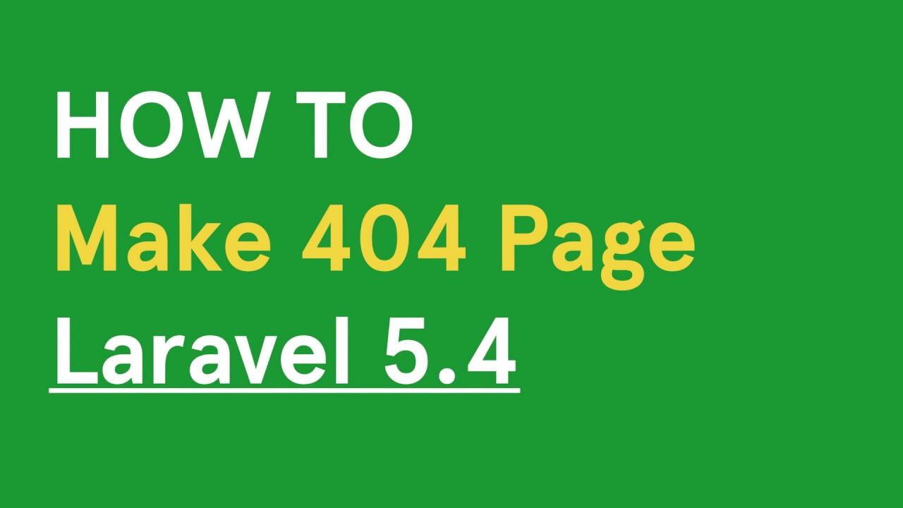 How to make 404 Error Page in Laravel 5 4 | Как создать страницу 404 в  Laravel 5 4