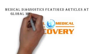 Medical Diagnostics Articles featured at Global Medical Discovery in 2015