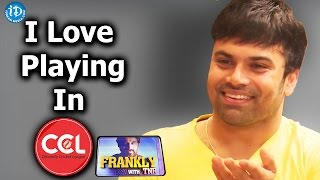 I Love Playing In CCL - Ashwin Babu    Frankly With TNR    Talking Movies with iDream
