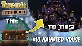 Terraria 1.3 Let's Build Ep10 Haunted Houses! | Terraria Halloween PC | Console | Mobile
