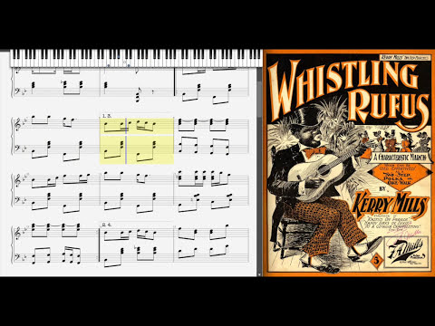 Whistling Rufus by Kerry Mills (1899, Ragtime piano)