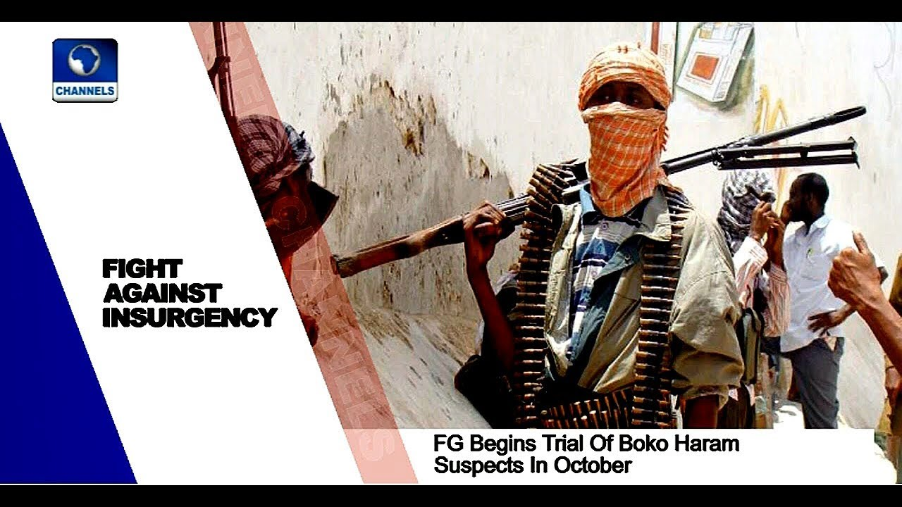 FG To Start Trial Of 1600 Boko Haram Suspects Next Month