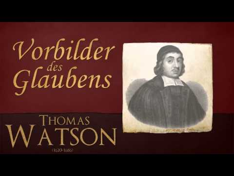 Vorbilder des Glaubens - Thomas Watson