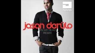 Jason Derulo - In My Head (Adaan Remix 2014)