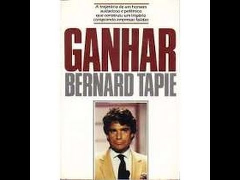 GANHAR -  BERNARD TAPIE