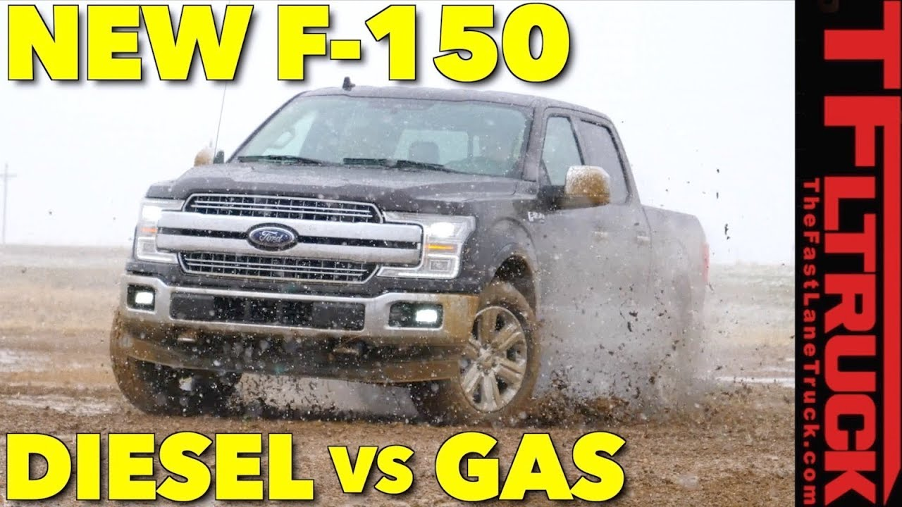 2018 Ford F150 Diesel or Gas EcoBoost F-150? Which Should You Buy ...