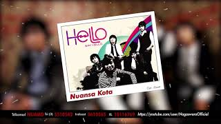 HELLO - Nuansa Kota (Official Audio Video)