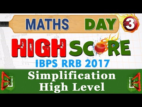 High Score | Simplification High Level | Day 3 | Maths | Latest Tricks | IBPS RRB 2017