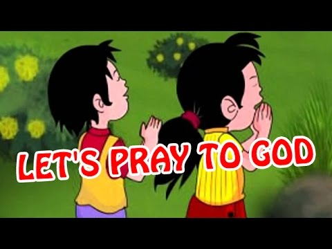 Let's Pray to GOD | Animated Nursery Rhyme in English Language