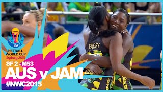 NWC15 I Australia v Jamaica I SF