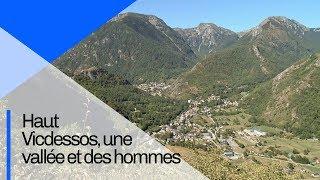 Haut Vicdessos, une vallée et des hommes | Documentaire CNRS