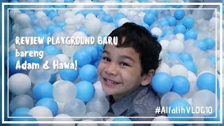Video REVIEW PLAYGROUND BARU BARENG ADAM & HAWWA download MP3, 3GP, MP4, WEBM, AVI, FLV September 2018