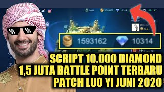 SCRIPT 10.000 DIAMOND 1,5 JUTA BATTLE POINT MOBILE LEGENDS TERBARU PATCH LUO YI JUNI MLBB INDONESIA
