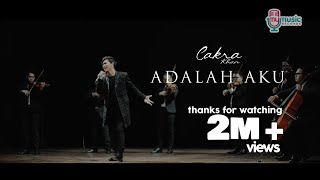 [4.13 MB] CAKRA KHAN - ADALAH AKU (Official music video)