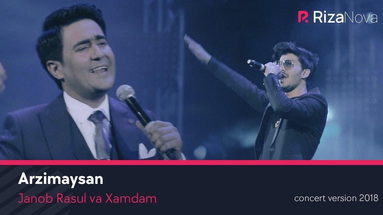 Janob Rasul va Xamdam - Arzimaysan (concert version 2018)