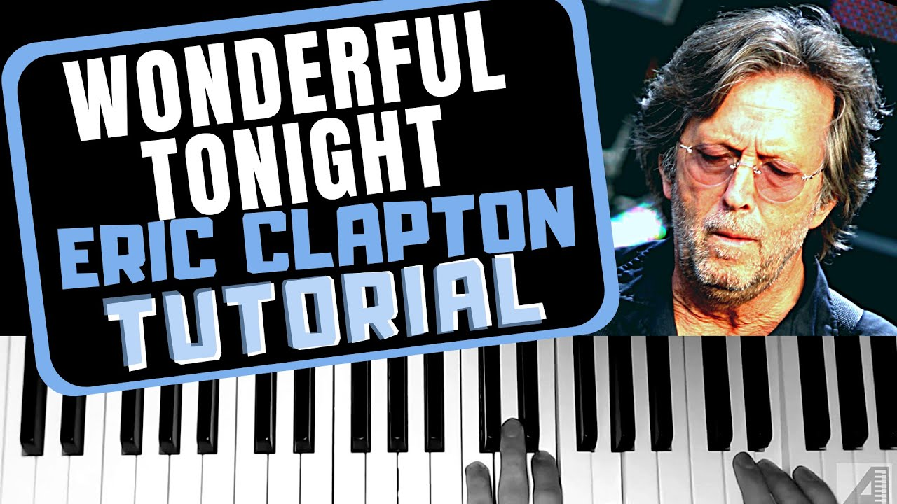 """Cómo tocar """"Wonderful tonight"""" de Eric Clapton en piano (tutorial)"""