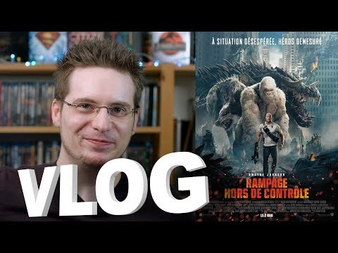 Vlog - Rampage - Hors de Contrôle