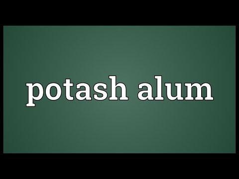 Potash alum Meaning