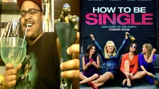 How To Be Single Official Trailer 1 Reaction