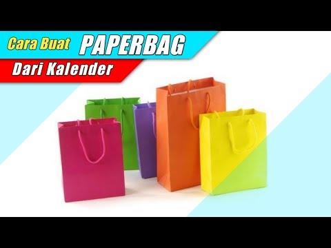 Cara Buat Paper Bag Dari Kertas Kalender Bekas || Ide Kreatif