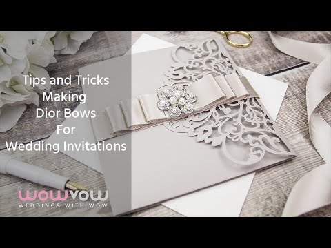 Making Dior Bows for your Wedding Invitations