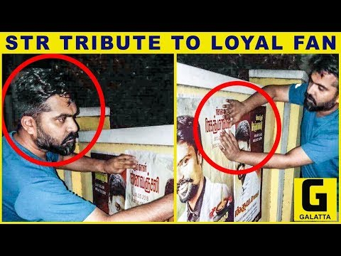 STR SPOTTED Pasting Poster for Fan on Road | Unconditional Love | Simbu